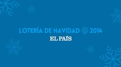 Lotería del Navidad 2014 en EL PAÍS